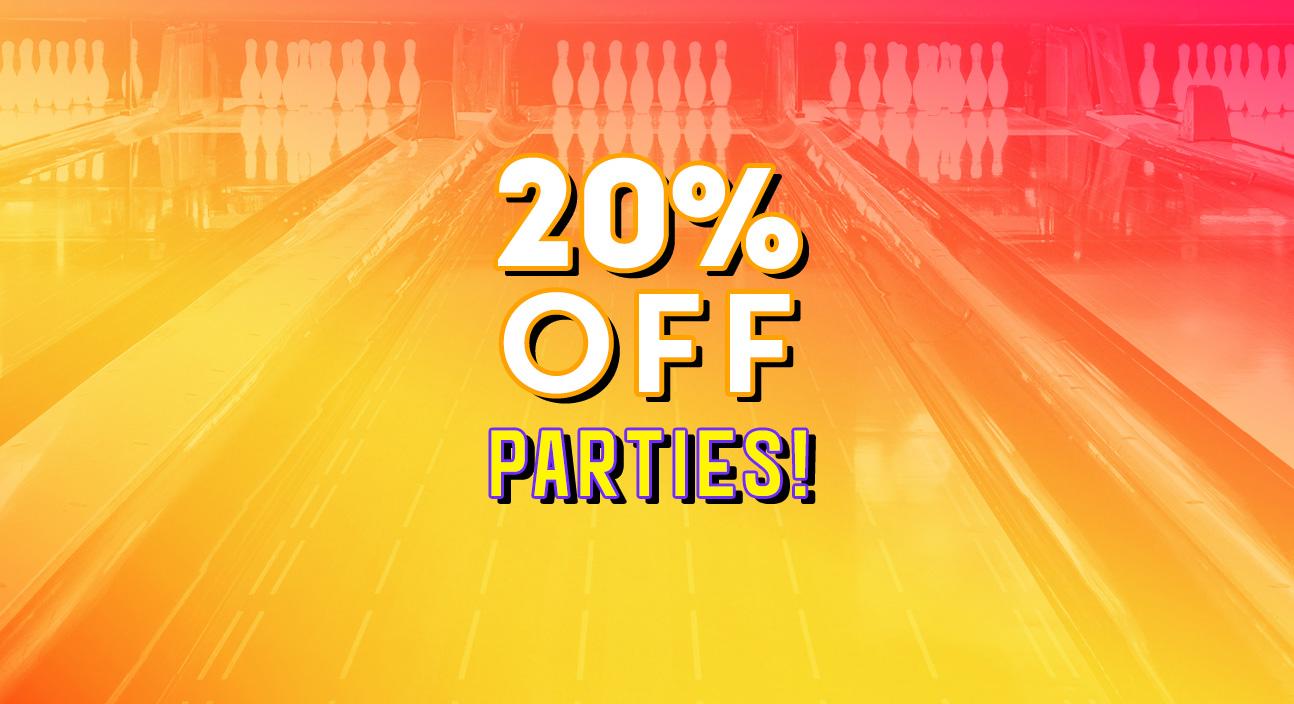 20% off parties