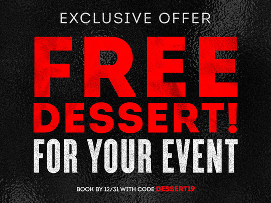 red text on black background that says free dessert for your event